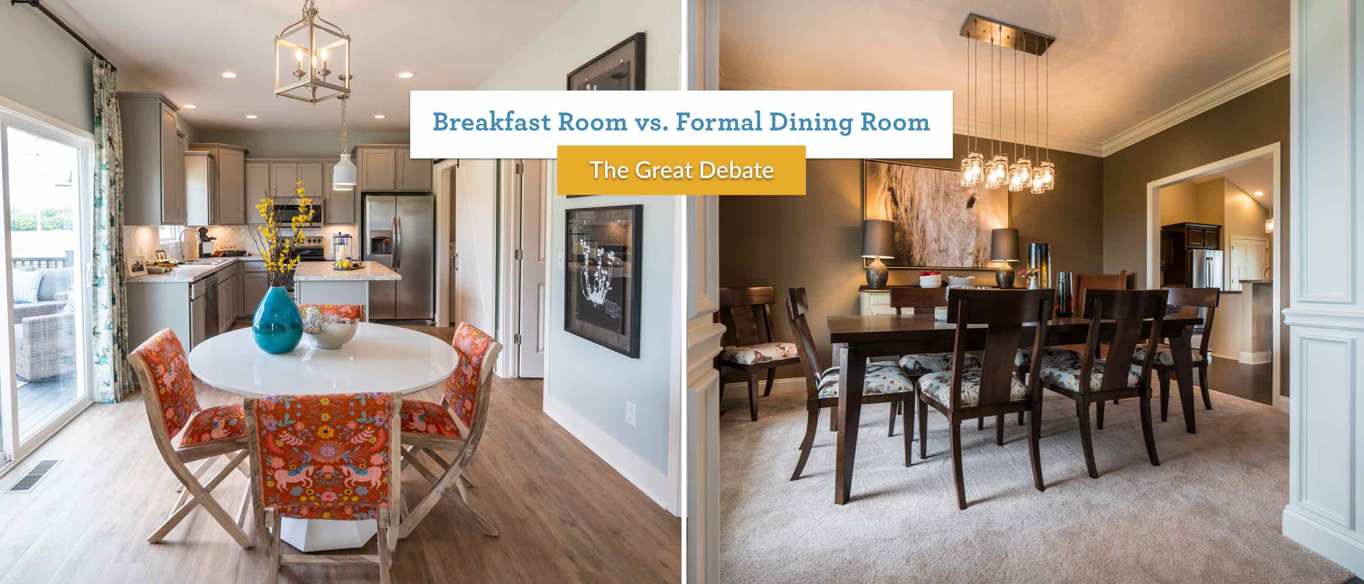 Breakfast Room Vs Formal Dining, What Is Considered A Formal Dining Room